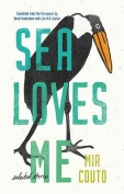 The cover to Sea Loves Me: Selected Stories by Mia Couto