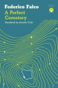 The cover to A Perfect Cemetery by Federico Falco