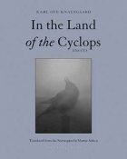 The cover to In the Land of the Cyclops by Karl Ove Knausgaard