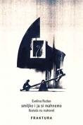The cover to Smiljko i ja si mahnemo (balada na mahove) by Evelina Rudan