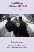 The cover to Lavinia and Her Daughters:  A Carpathian Elegy by Ioana Ieronim