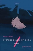 The cover to Strange Beasts of China by Yan Ge