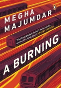 The cover to A Burning by Megha Majumdar