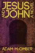 The cover to Jesus and John by Adam McOmber