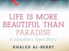 Life is More Beautiful Than Paradise