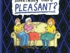 Can't We Talk about Something More Pleasant? A Memoir