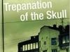 Trepanation of the Skull