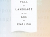 The Fall of Language in the Age of English by Minae Mizumura