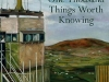 The cover to One Thousand Things Worth Knowing by Paul Muldoon