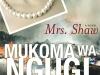 The cover to Mrs. Shaw by Mukoma Wa Ngugi