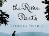 The cover to Where the River Parts by Radhika Swarup