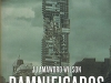 The cover to Damnificados by JJ Amaworo Wilson