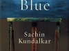 The cover to Cobalt Blue by Sachin Kundalkar