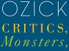 The cover to Critics, Monsters, Fanatics, and Other Literary Essays by Cynthia Ozick