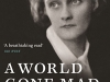 The cover to A World Gone Mad: The Diaries of Astrid Lindgren, 1939–1945 by Astrid Lindgren