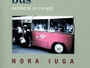 The cover to The Hunchbacks' Bus by Nora Iuga