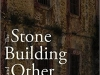 The cover to The Stone Building and Other Places by Aslı Erdoğan