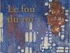 The cover to Le fou du roi by Mahi Binebine