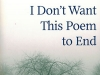 The cover to I Don't Want This Poem to End: Early and Late Poems by Mahmoud Darwish
