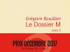 Le Dossier M, livre 2: Après et bien avant by Grégoire Bouillier