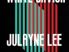 The cover to Not My White Savior by Julayne Lee