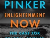 The cover to Enlightenment Now: The Case for Reason, Science, Humanism, and Progress by Steven Pinker