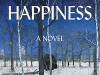 The cover to Happiness by Aminatta Forna