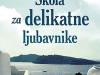 The cover to Škola za delikatne ljubavnike by Svetlana Slapšak