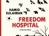 The cover to Freedom Hospital: A Syrian Story by Hamid Sulaiman