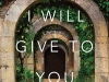 The cover to All This I Will Give to You by Dolores Redondo