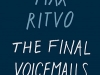 The cover to The Final Voicemails by Max Ritvo