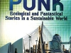 The cover to Solarpunk: Ecological and Fantastical Stories in a Sustainable World