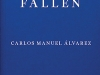 The cover to The Fallen by Carlos Manuel Álvarez