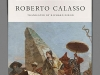 The cover to The Unnamable Present by Roberto Calasso