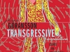 The cover to Transgressive Circulation: Essays on Translation by Johannes Göransson