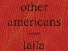 The cover to The Other Americans by Laila Lalami