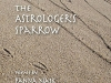 The cover to The Astrologer's Sparrow by Panna Naik