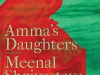 The cover to Amma's Daughters: A Memoir by Meenal Shrivastava