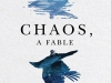 The cover to Chaos: A Fable by Rodrigo Rey Rosa
