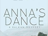 The cover to Anna's Dance: A Balkan Odyssey by Michele Levy