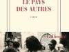 The cover to Le pays des autres: La guerre, la guerre, la guerre by Leïla Slimani