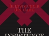 The cover to The Insistence of Harm by Fernando Valverde