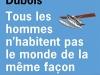 The cover to Tous les hommes n'habitent pas le monde de la même façon by Jean-Paul Dubois
