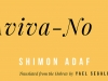 A detail from the cover to Aviva-No by Shimon Adaf. The translator Yael Segalovitz is identified.