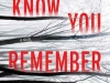 The cover to We Know You Remember: A Novel by Tove Alsterdal