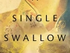The cover to A Single Swallow by Zhang Ling