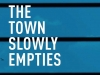 A detail from the cover to The Town Slowly Empties: On Life and Culture during Lockdown by Manash Firaq Bhattacharjee