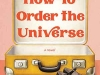 The cover to How to Order the Universe by María José Ferrada