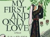 The cover to My First and Only Love by Sahar Khalifeh