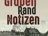 The cover to Gruben-Rand-Notizen by Jurij Koch
